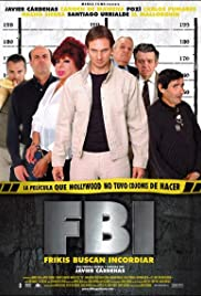 FBI: Frikis buscan incordiar (2004) Poster - Movie Forum, Cast, Reviews