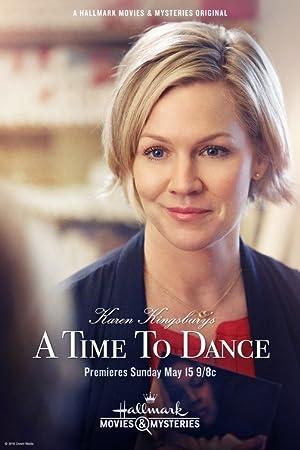 Karen Kingsbury's A Time to Dance (2016)