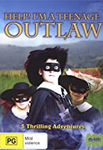 Help! I'm a Teenage Outlaw