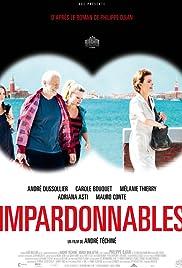 Unforgivable(2011) Poster - Movie Forum, Cast, Reviews