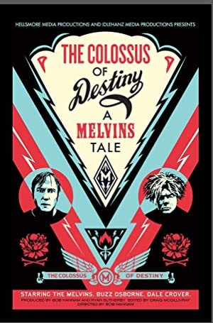 The Colossus of Destiny: A Melvins Tale (2016)