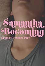 Samantha Becoming