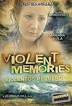 Violent Memories