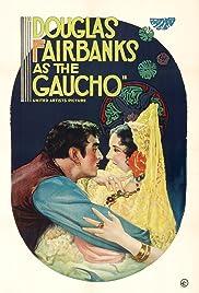 The Gaucho(1927) Poster - Movie Forum, Cast, Reviews