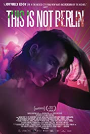 This Is Not Berlin (2019) poster