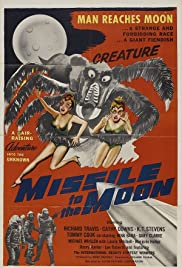 Missile to the Moon(1958) Poster - Movie Forum, Cast, Reviews