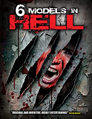 6 Models in Hell (2012)