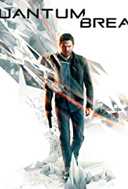 Quantum Break(2016) Poster - Movie Forum, Cast, Reviews