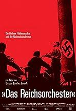 Das Reichsorchester - Die Berliner Philharmoniker und der Nationalsozialismus