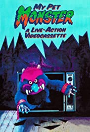 My Pet Monster (1986) Poster - Movie Forum, Cast, Reviews