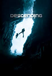 Descending Poster - TV Show Forum, Cast, Reviews