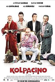 Kolpaçino(2009) Poster - Movie Forum, Cast, Reviews