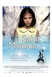 Saint Monica (2002) Poster - Movie Forum, Cast, Reviews