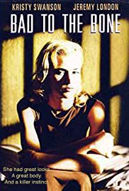 Bad to the Bone (1997) Poster - Movie Forum, Cast, Reviews