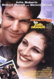 Something to Talk About (1995) Poster - Movie Forum, Cast, Reviews