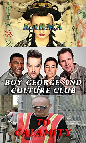 Boy George and Culture Club: Karma to Calamity (2015)