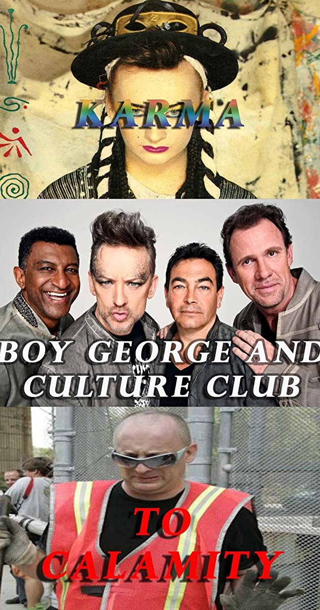 Boy George and Culture Club: Karma to Calamity (TV Movie ...