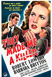 They Made Me a Killer (1946) Poster - Movie Forum, Cast, Reviews