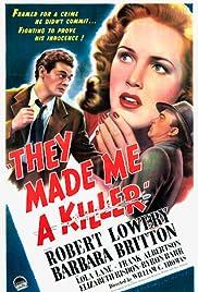 They Made Me a Killer(1946) Poster - Movie Forum, Cast, Reviews