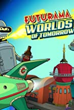 Primary image for Futurama: Worlds of Tomorrow