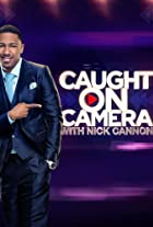 Caught on Camera with Nick Cannon (2014-)