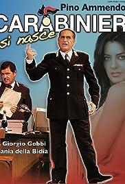 Carabinieri si nasce Poster