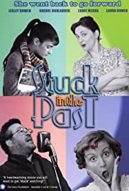 Stuck in the Past Poster
