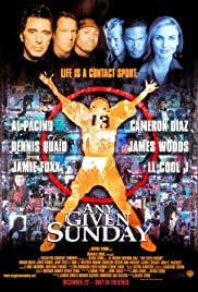 Any Given Sunday (1999) Poster - Movie Forum, Cast, Reviews