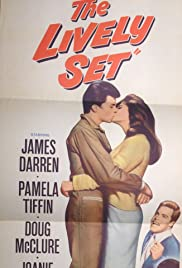 The Lively Set (1964) Poster - Movie Forum, Cast, Reviews