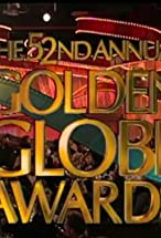 Primary image for The 52nd Annual Golden Globe Awards