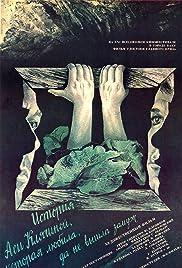 Istoriya Asi Klyachinoy, kotoraya lyubila, da ne vyshla zamuzh Poster