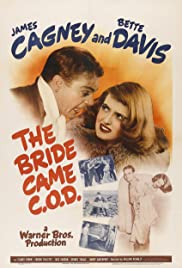 The Bride Came C.O.D. (1941) Poster - Movie Forum, Cast, Reviews