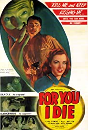 For You I Die (1947) Poster - Movie Forum, Cast, Reviews