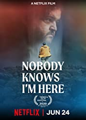 Nobody Knows I'm Here (2020) poster