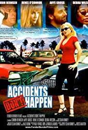 Accidents Don't Happen Poster