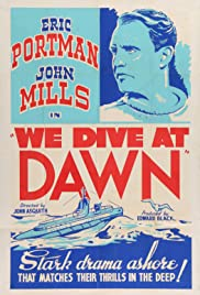 We Dive at Dawn (1943) Poster - Movie Forum, Cast, Reviews