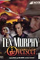 Image of Tex Murphy: Overseer