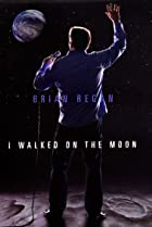 Image of Brian Regan: I Walked on the Moon