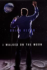 Brian Regan: I Walked on the Moon Poster