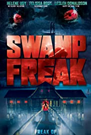 Watch Online Swamp Freak HD Full Movie Free
