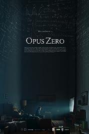 Opus Zero (2017) poster