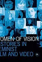 Women of Vision: Histories in Feminist Film & Video
