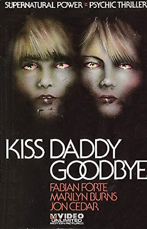 Kiss Daddy Goodbye