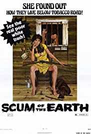 Scum of the Earth (1974) Poster - Movie Forum, Cast, Reviews