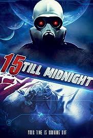 15 Till Midnight(2010) Poster - Movie Forum, Cast, Reviews