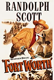 Fort Worth(1951) Poster - Movie Forum, Cast, Reviews