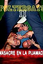 Image of Poltergays 2: masacre en la pijamada