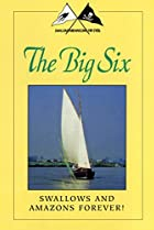 Image of Swallows and Amazons Forever!: The Big Six