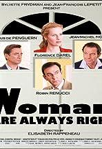Les femmes ont toujours raison