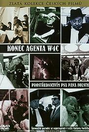 Konec agenta W4C prostrednictvím psa pana Foustky(1967) Poster - Movie Forum, Cast, Reviews